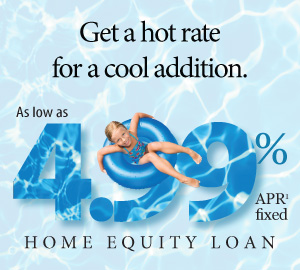 Get a hot rate for a cool addition. As low as 4.99% APR(1) fixed Home Equity Loan.