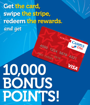 Get the card, swipe the stripe, redeem the rewards, and get 10,000 Bonus Points!