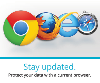 Stay updated. Protect your data with a current browser.