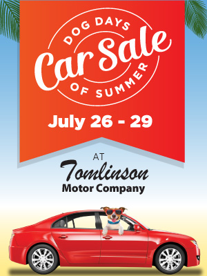 Dog Days Car Sale: July 26 - 29 at Tomlinson Motor Company