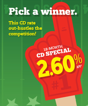 Pick a winner. This CD rate out-hustles the competition! 18-month CD Special 2.60% APY (1)
