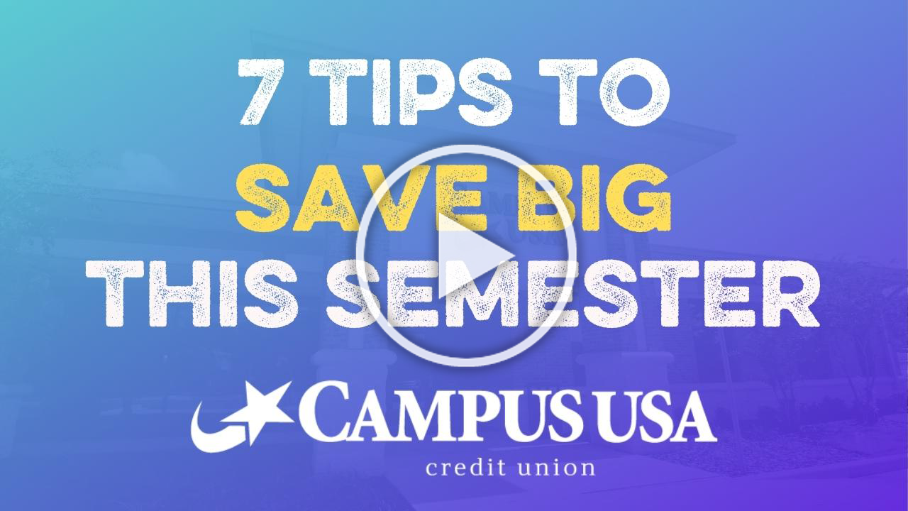 7 tips to save big this semester