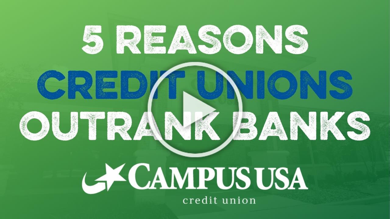 5 reasons credit unions outrank banks