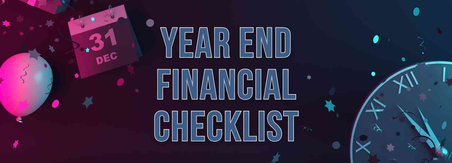 Year End Financial Checklist
